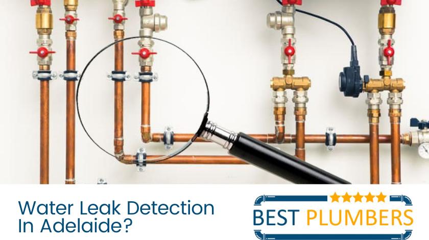 water leak detection adelaide